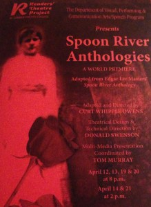 A poster announces the performances of 'Spoon River Anthologies.' By Angela Lambinus, CCC Journalism Program